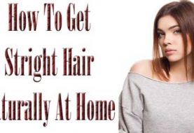 How To Get Straight Hair Naturally At Home?
